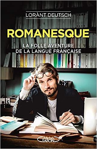 #10: Romanesque - La folle aventure de la langue française