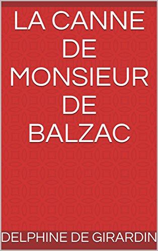 La Canne de Monsieur de Balzac par Delphine de Girardin