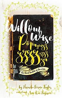 Willow Wise: Popagonzzzzzzzzzzza by [Taylor, Natascha Rosina]