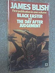 Black Easter and The Day After Judgement