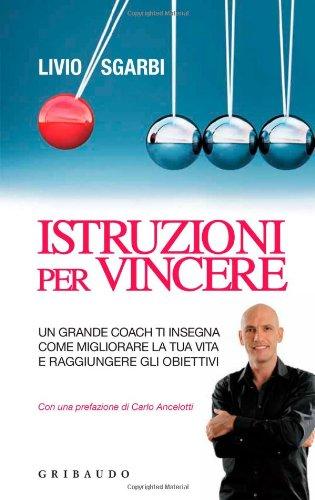 instruzioni-per-vincere-un-grande-coach-vi-insegna-come-migliorare-la-vostra-vita-e-raggiungere-gli-