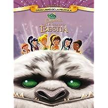 Campanilla Y La Leyenda De La Bestia. Gran Libro De La Película (Disney. Fairies)