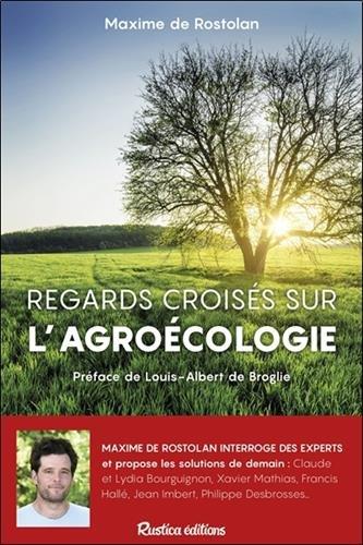Regards croisés sur l'agroécologie