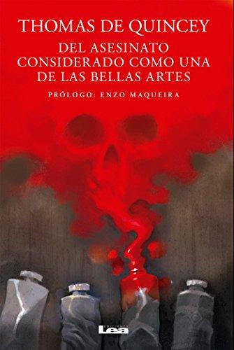 Del asesinato considerado como una de las bellas artes por Thomas De Quincey