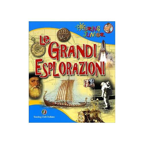Le Grandi Esplorazioni