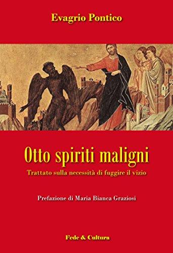 otto-spiriti-maligni-trattato-sulla-necessita-di-fuggire-il-vizio