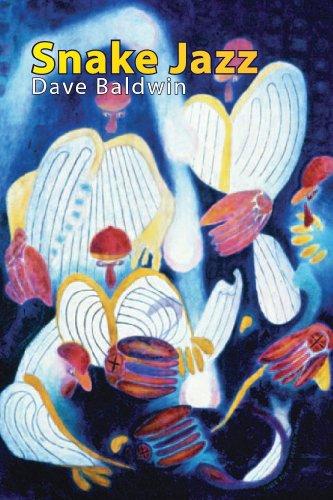 Snake Jazz (English Edition) por Dave Baldwin