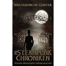 Mechanische Geister (Die Steampunk-Chroniken 2)