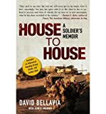 [HOUSE TO HOUSE: A SOLDIER'S MEMOIR ]by(Bellavia, David )[Paperback]