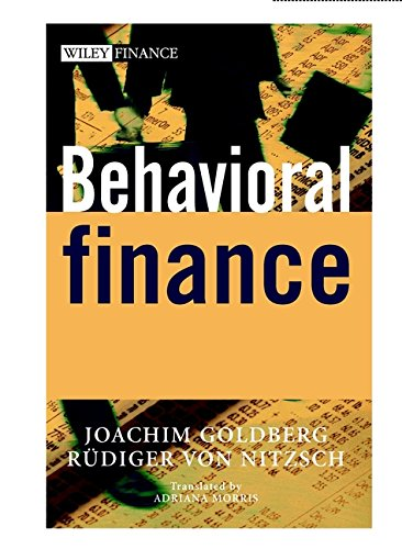 Behavioral Finance (Wiley Finance) por Joachim Goldberg