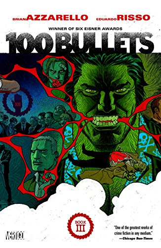 100 Bullets Book Three - Bullets-graphic Novel 100