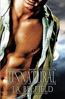 Unnatural (Holloway Pack Book 4) by [Belfield, J.A.]