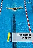 True heroes of sport. Dominoes. Livello 1. Con CD-ROM. Con Multi-ROM