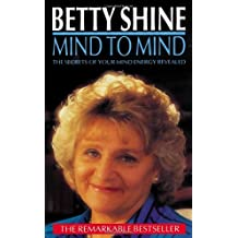 Mind to Mind: The Secrets of Your Mind Energy Revealed