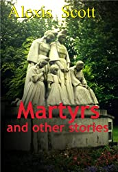 Martyrs and other Stories (English Edition)
