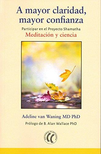 A mayor claridad, mayor confianza. Meditación y ciencia