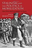 Stalinism and the Politics of Mobilization by David Priestland (2007-03-29)