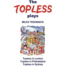 The Topless plays