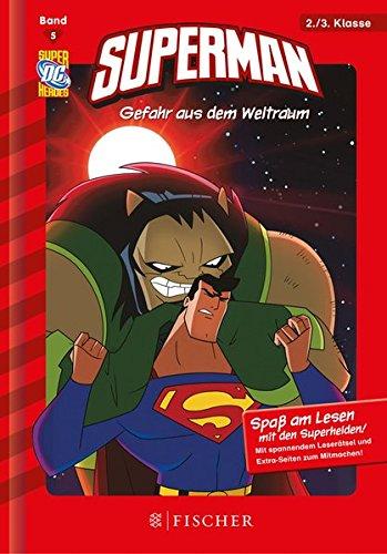 Preisvergleich Produktbild Superman 05: Gefahr aus dem Weltraum: Fischer. Nur für Jungs