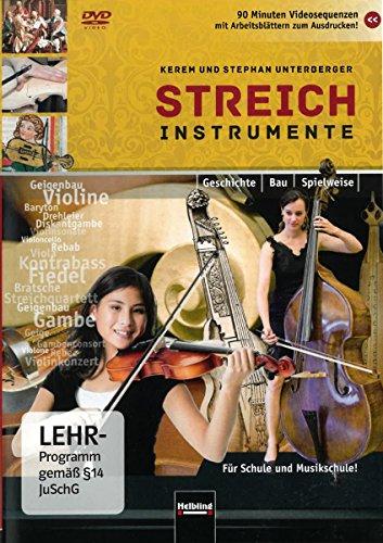 Streichinstrumente DVD: Geschichte - Bau - Spielweise. Für Schule und Musikschule! 90 Minuten Videosequenzen zu über 100 Instrumenten mit ... (Instrumentenkunde im Musikunterricht)