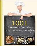 Image de 1001 recettes de casseroles, cocotte et autres plats mijotés