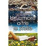 Un amore oltre le stelle (eNewton Narrativa)