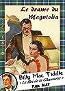 Le drame du Magniolia par Max