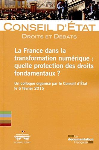 La France dans la transformation numérique. Quelle protection des droits fondamentaux ?