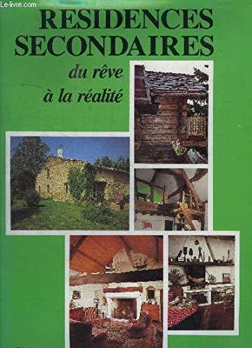 Résidences secondaires : Du rêve à la réalité par Sophie Moutiers
