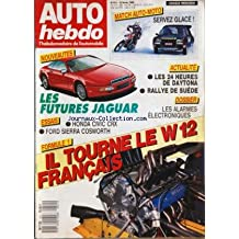 AUTO HEBDO [No 611] du 10/02/1988 - MATCH AUTO-MOTO - LES FUTURES JAGUAR - HONDA COVOC CRX - FORD SIERRA COSWORTH - LES 24 HEURES DE DAYTONA - RALLYE DE SUEDE - LES ALARMES ELECTRONIQUES - IL TOURNE LE W 12 FRANCAIS - F1