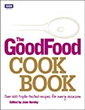 Image de The Good Food Cook Book: Over 650 triple-tested recipes for every occasion