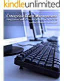 Enterprise Client Management: Using System Center 2012 R2 and Windows Server 2012 R2