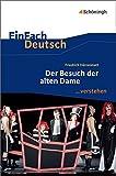 EinFach Deutsch ...verstehen: Friedrich Dürrenmatt: Der Besuch der alten Dame - Stefanie Harrecker
