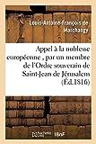 Appel à la noblesse européenne , par un membre de l'Ordre souverain de Saint-Jean de Jérusalem