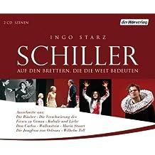 """Schiller: """"Auf den Brettern, die die Welt bedeuten"""""""