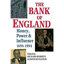 The Bank of England: Money, Power and Influence 1694-1994 (1995-07-27)
