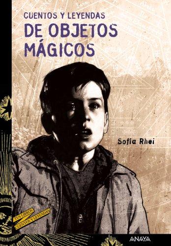 Cuentos y leyendas de objetos mágicos par SOFIA RHEI