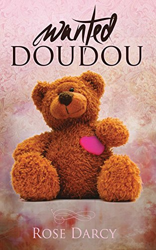 Wanted Doudou - Rose Darcy