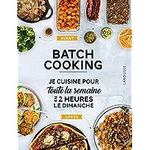 Batch cooking: Préparez 5 repas pour la semaine en 2h le dimanche !
