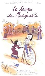 vignette de 'Le temps des Marguerite (Vincent Cuvellier)'