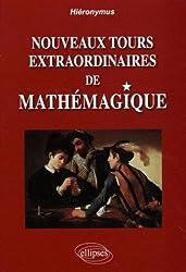 Nouveaux Tours Extraordinaires de Mathemagique