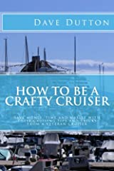 How To Be A Crafty Cruiser Paperback