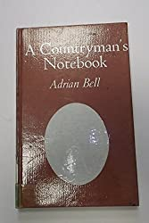 A Countryman's notebook (The Suffolk library)