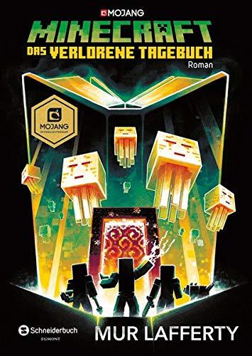 Minecraft - Das verschollene Tagebuch: Roman