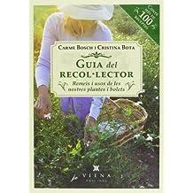 Guia Del Recol Lector. Remeis I Usos De Les Nostres Plantes (Fora de col·lecció)
