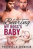 Bearing My Boss's Baby (An MPreg Romance) (English Edition)