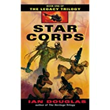 [(Star Corps)] [by: Ian Douglas]