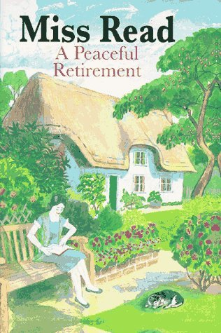 A Peaceful Retirement (Fairacre) by Miss Read (1997-10-10)