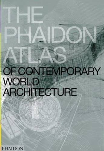 The Phaidon Atlas of Contemporary World Architecture: Comprehensive Edition by Miquel Adria (2004-04-23)