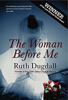 The Woman Before Me by [Dugdall, Ruth]